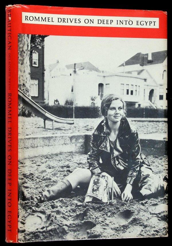 2008: Brautigan Rommel Drives Deep Egypt 1st Ed. in dj