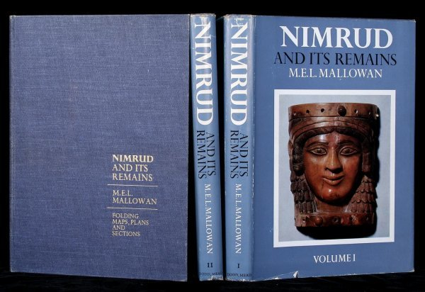 1022: M.E.L. Mallowan - Nimrud and Its Remains