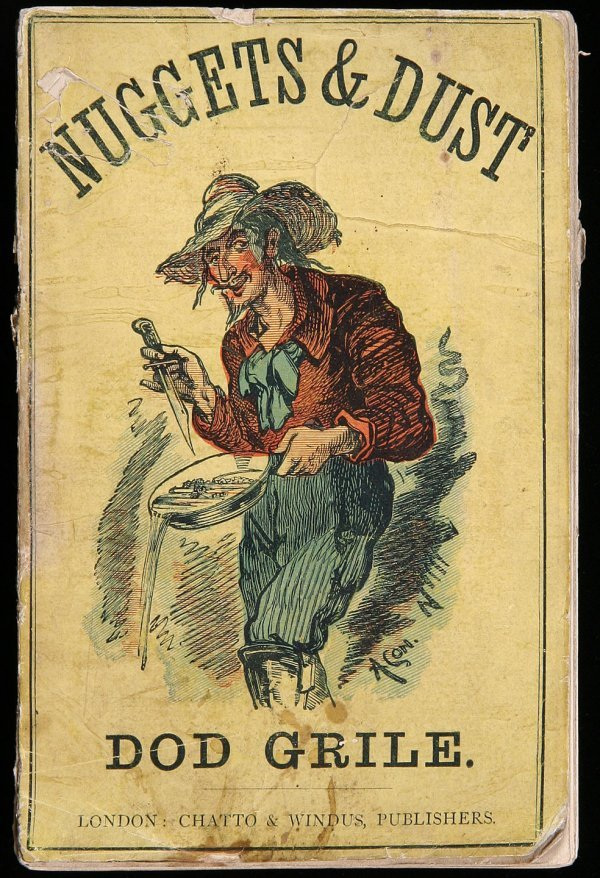 3002: Ambrose Bierece Nuggets & Dust 1873 1st Edition