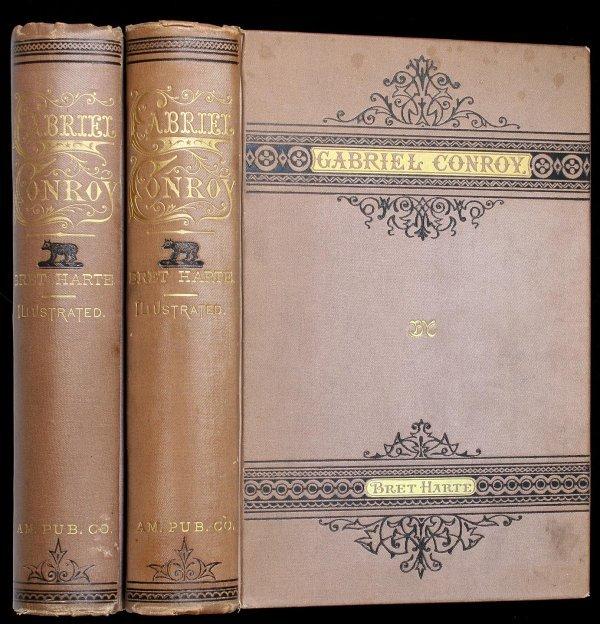 3006: Bret Harte, Gabriel Conroy, 1st Ed. - 2 copies