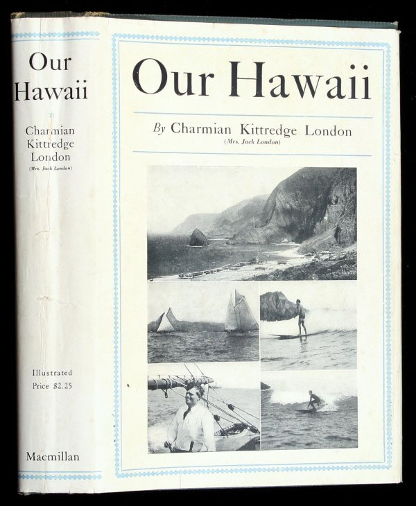 3019: Charmian London - Our Hawaii 1st edition