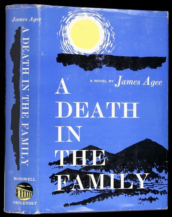 1001: James Agee, A Death in the Family 1st Ed. in dj