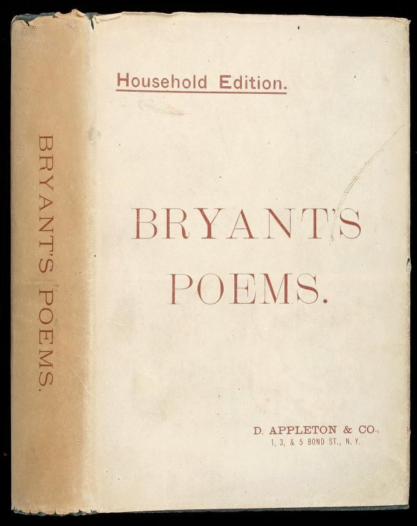 1019: Bryant's Poems, Household Ed. in 1887 jacket!