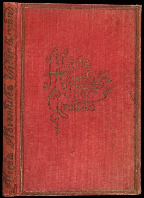 15: Carroll, Alice's Adventures Underground 1886 Ed.