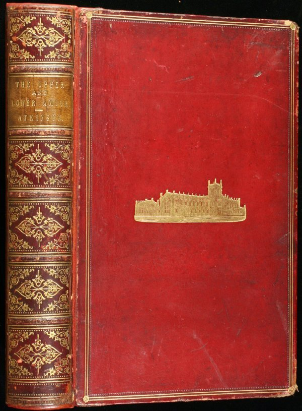 3014: Atkinson's Travels on the Amoor 1st Ed. 1860