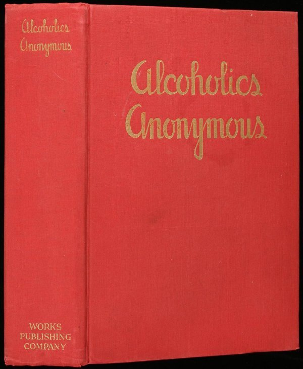 4: Wilson, Alcoholics Anonymous 1st Edition Red Book