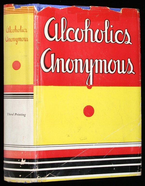 5: Wilson, Alcoholics Anonymous 1st Ed. 3rd Ptg. dj