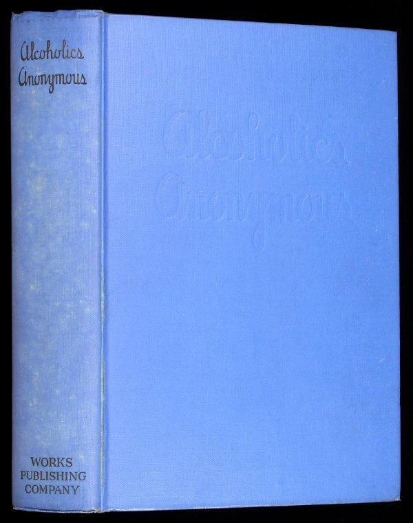 7: Wilson, Alcoholics Anonymous 1st Ed. 5th Printing