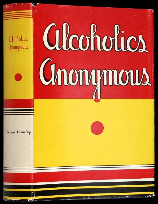 11: Wilson, Alcoholics Anonymous 1st Ed. 9th Ptg. dj