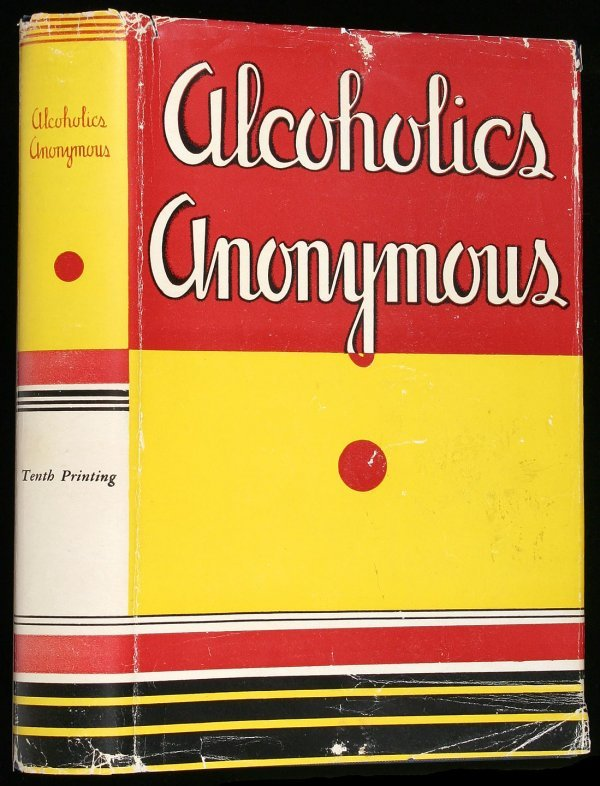 12: Wilson, Alcoholics Anonymous 1st Ed. 10th Ptg. dj