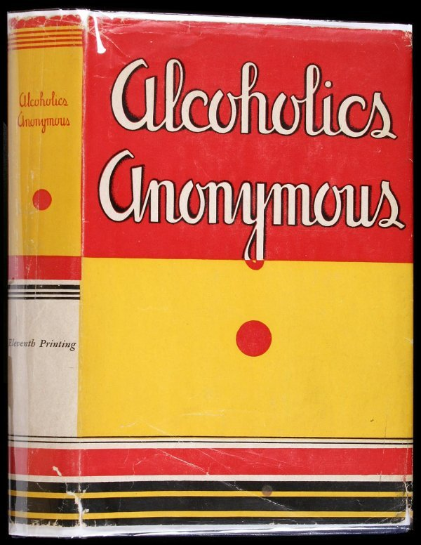 13: Wilson, Alcoholics Anonymous 1st Ed. 11th Ptg. dj