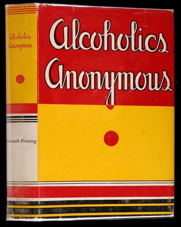 15: Wilson, Alcoholics Anonymous 1st Ed. 13th Ptg. dj