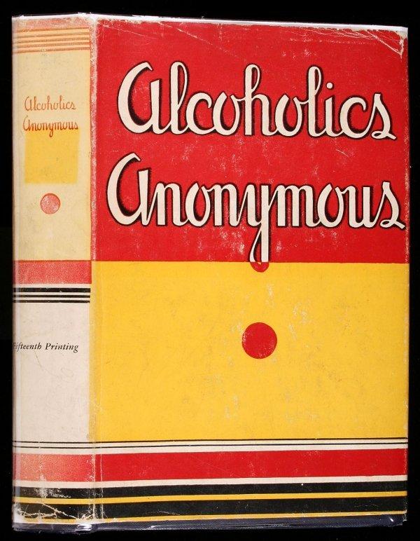 17: Wilson, Alcoholics Anonymous 1st Ed. 15th Ptg. dj