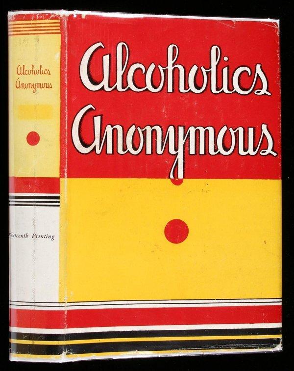 18: Wilson, Alcoholics Anonymous 1st Ed. 16th Ptg. dj