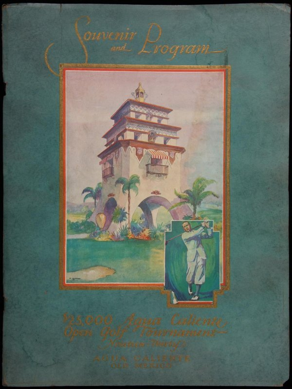 1003: 1930 Agua Caliente Open Golf Tournament program