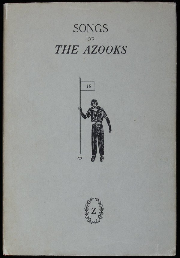 1005: Songs of the Azooks, 1940 first edition in jacket