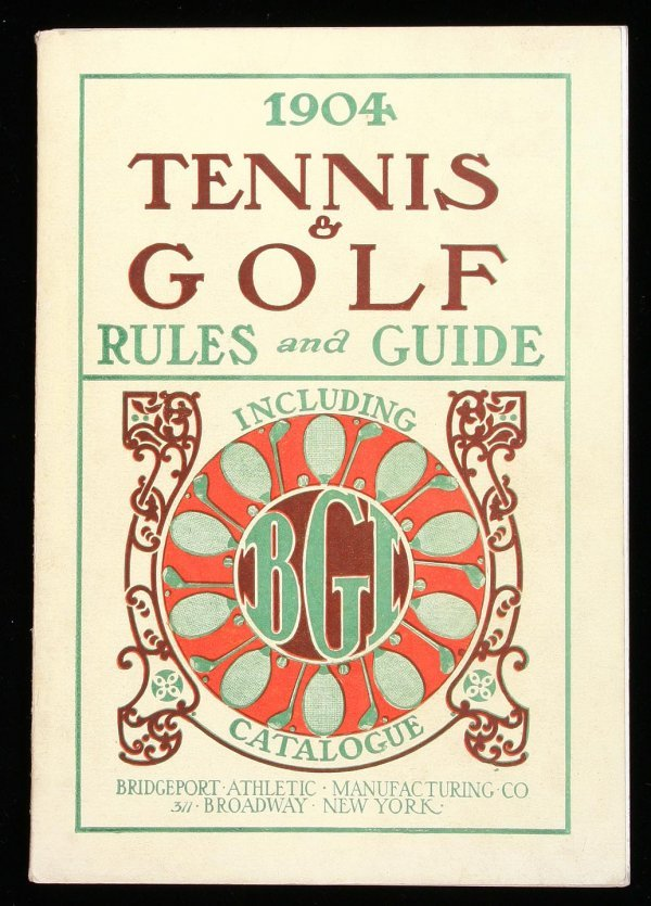 1015: Bridgeport, 1904 Tennis & Golf Rules and Guide