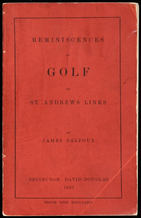 1017: Reminiscences of Golf on St. Andrews Links 1st Ed