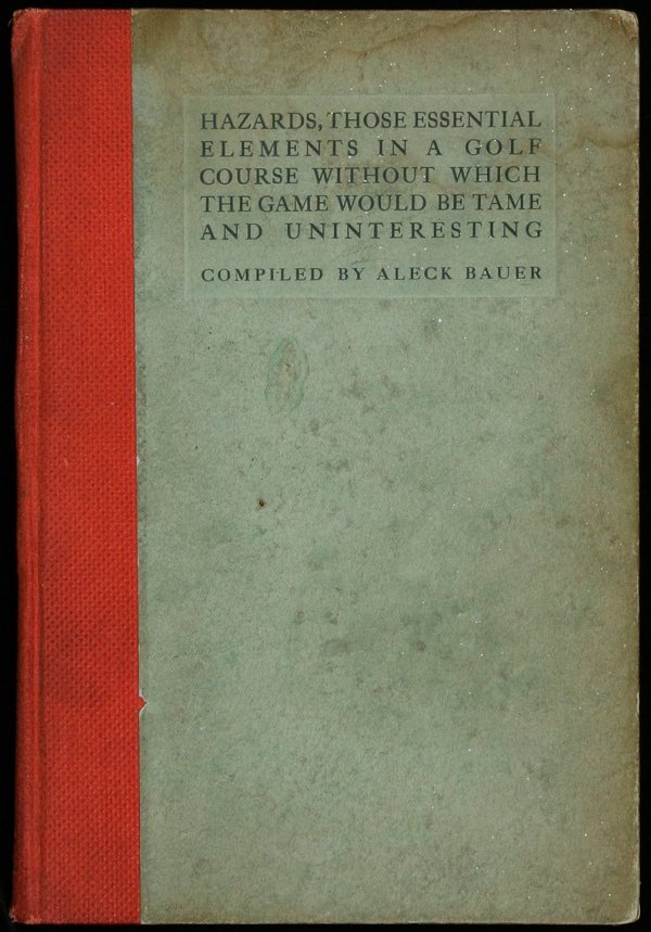 1019: Aleck Bauer, Hazards, 1913, First Edition. Rare!