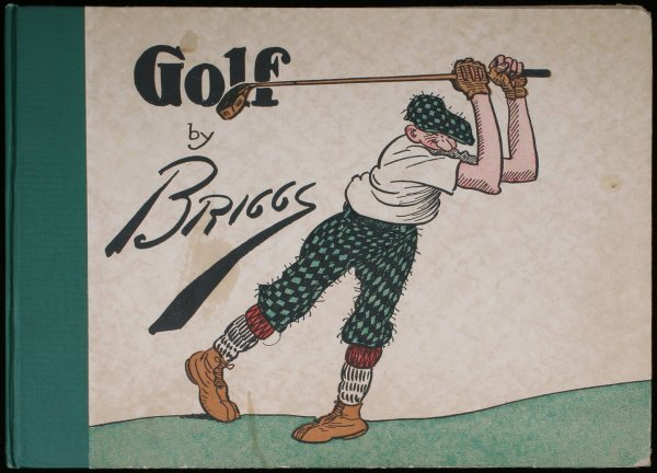 1024: Golf: The Book of a Thousand Chuckles by Briggs