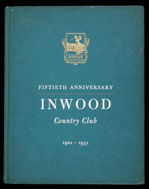 1145: Inwood Country Club golf history book, 1951