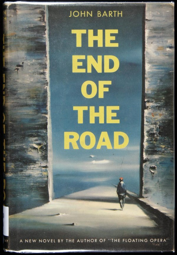 6: Barth, The End of the Road, 1st Ed. in jacket
