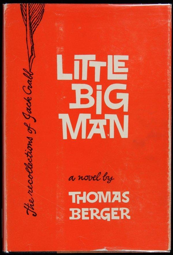 9: Thomas Berger, Little Big Man, 1st Ed. in dj