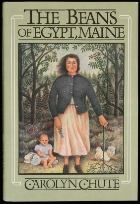 20: Chute, Beans of Egypt, Maine 1st Ed. in jacket