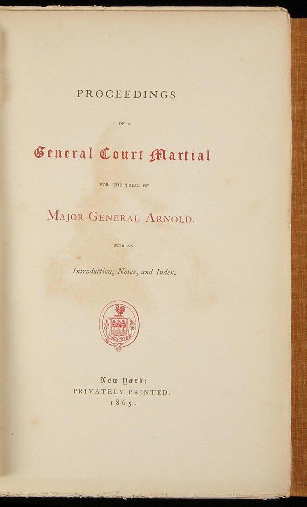 1009: Court Martial of Benedict Arnold 1 of 100 copies
