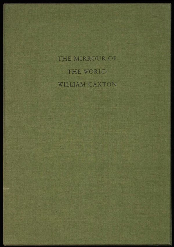 2016: (Allen Press) Caxton, Mirrour of the World, 1/130