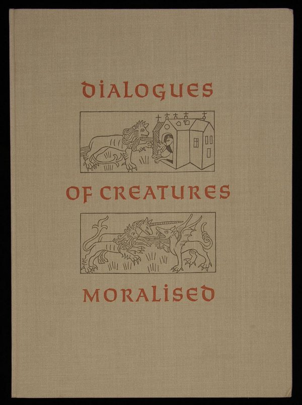2021: (Allen Press) Dialogues of Creatures Moralised