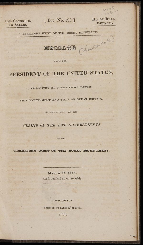 4: Claims of U.S. & U.K to Oregon 1828