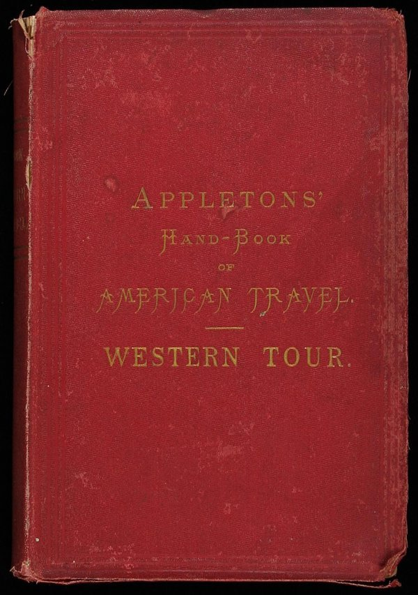 8: Appleton's Hand-Book of American Travel 1873