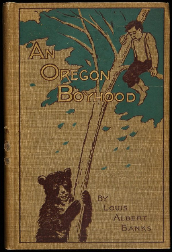 16: Boy's life in Oregon in 1800's