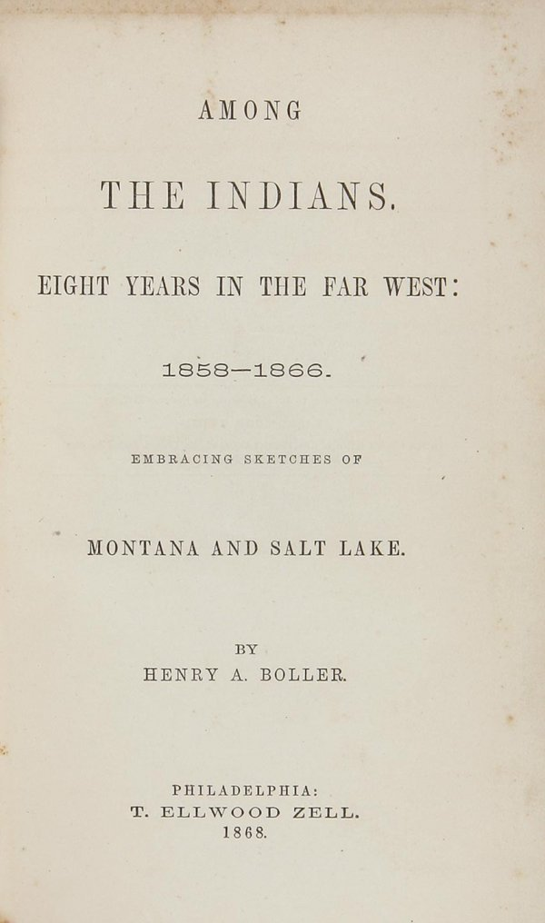 20: Henry Boller Among the Indians with map 1868