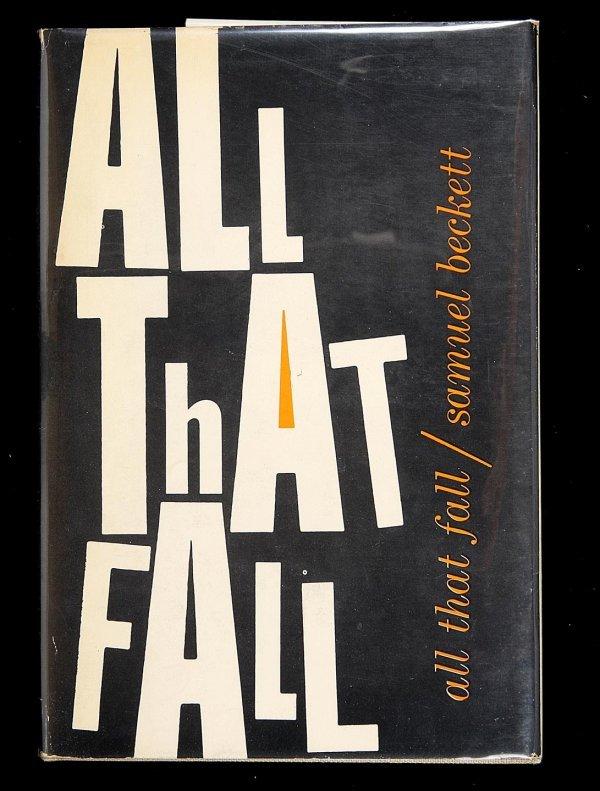 1005: Samuel Beckett, All That Fall, 1st Trade Ed., dj