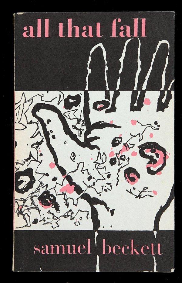 1006: Samuel Beckett, All That Fall, 1st U.K. Ed.