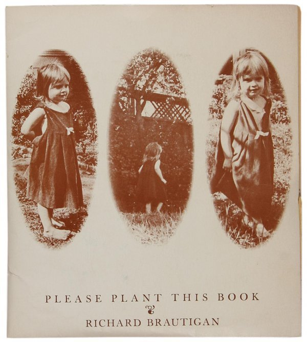 1018: Brautigan Please Plant this Book w/ seed packets
