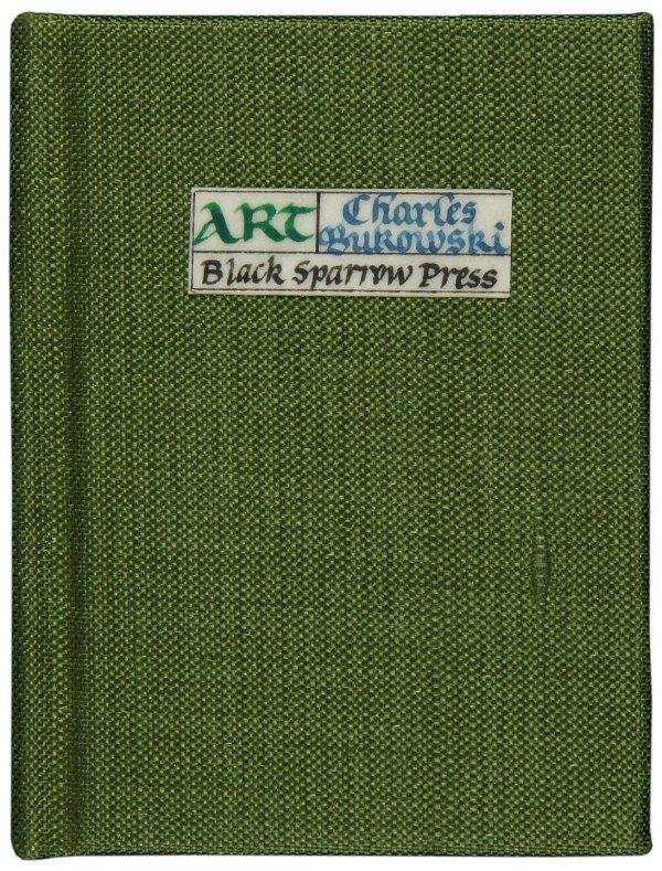 1021: Bukowski, Art, 1 of 50 silk-bound copies Signed