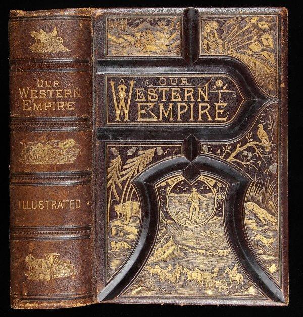 1017: L.P. Brockett Our Western Empire 1881