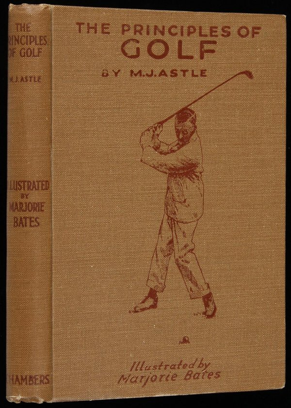 2005: Astle, The Principles of Golf 1st Ed. 1923