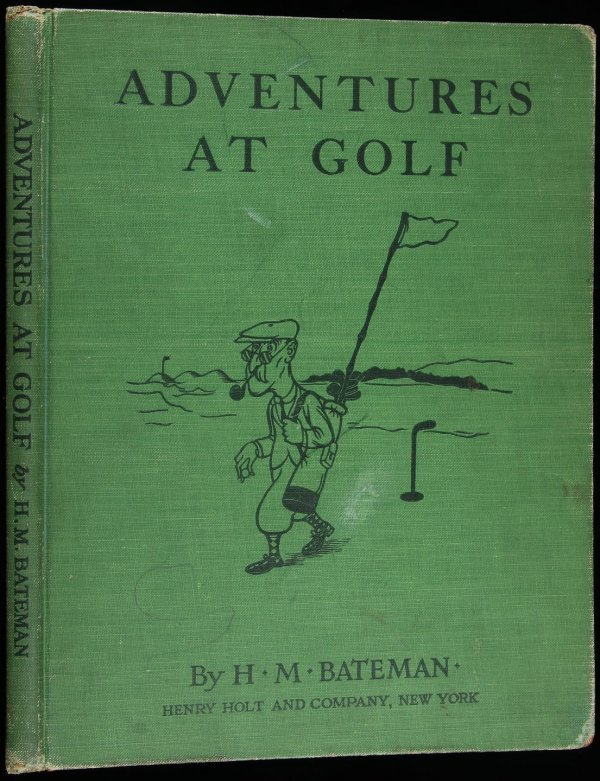 2023: H.M. Bateman, Adventures at Golf 1st US Ed.