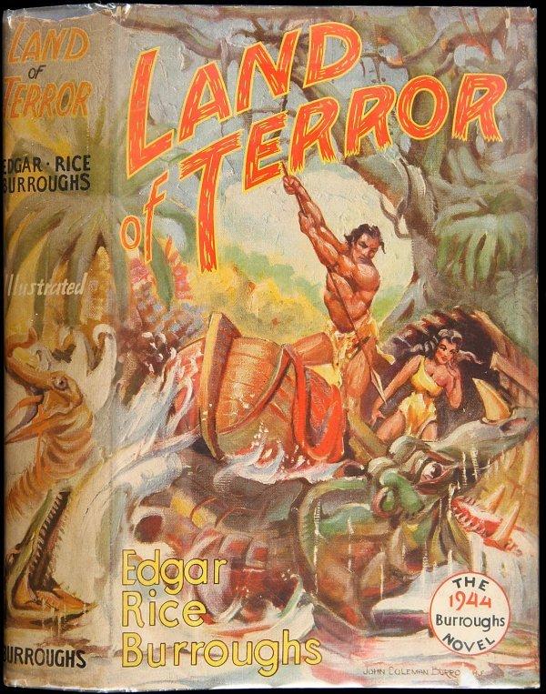4024: Edgar Rice Burroughs Land of Terror 1st Edition