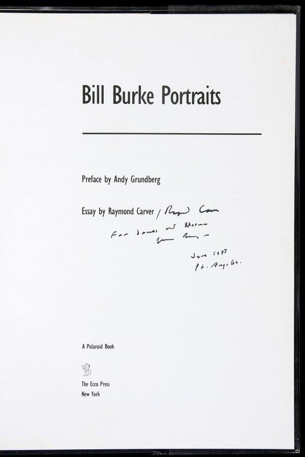 4477: Bill Burke's Portraits, Inscr. by Raymond Carver