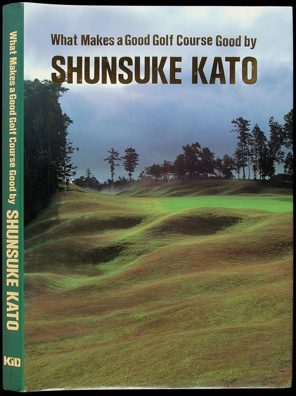 8: Kato's What Makes a Good Golf Course 1990