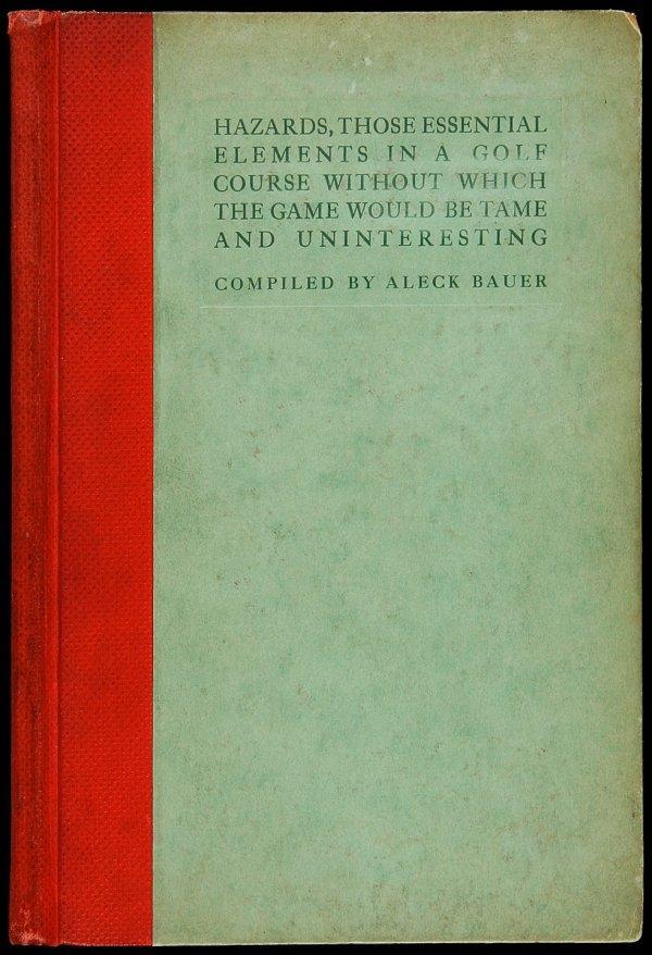 18: Aleck Bauer, Hazards, 1913, First Edition signed