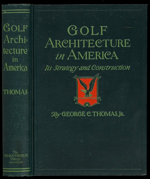 350: George Thomas Golf Architecture in America first