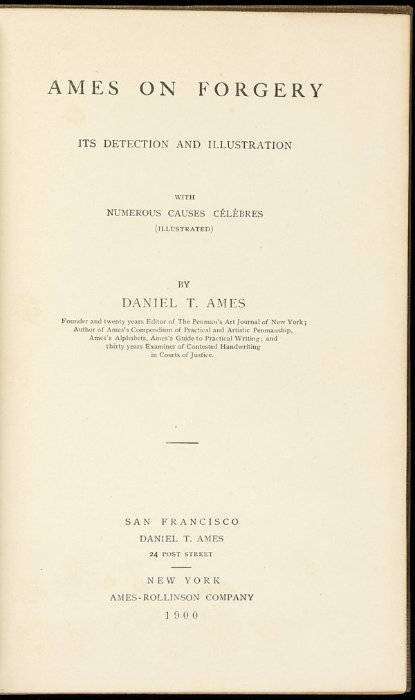 16: Ames on Forgery 1st ed w/illus 1900
