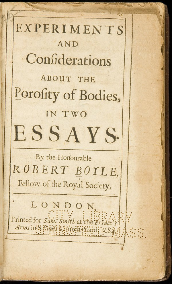 18: Boyle's Porosity of Bodies 1684