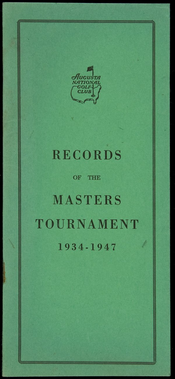 16: Records of the Masters Tournament, 1934-1947